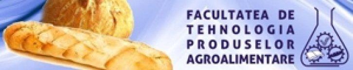 Facultatea de Tehnologia Produselor Agroalimentare