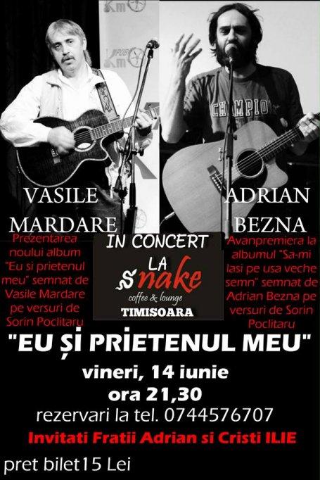 Concert Eu si Prietenul Meu by Snake