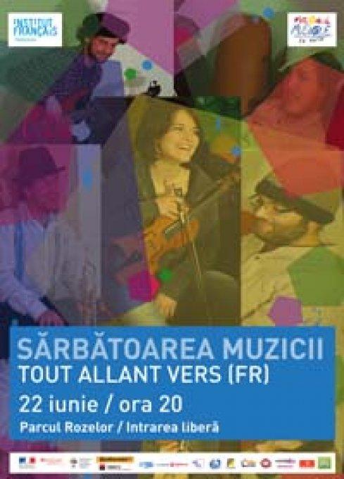 Sarbatoarea Muzicii cu Tout Allant vers