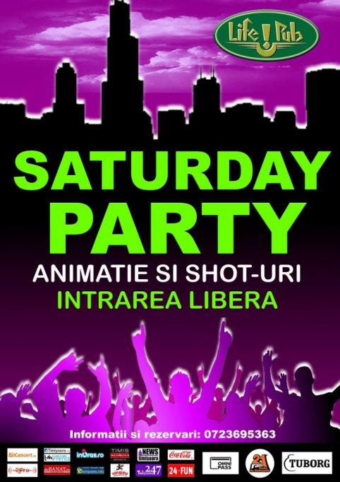 Saturday Party cu animatie si shot-uri