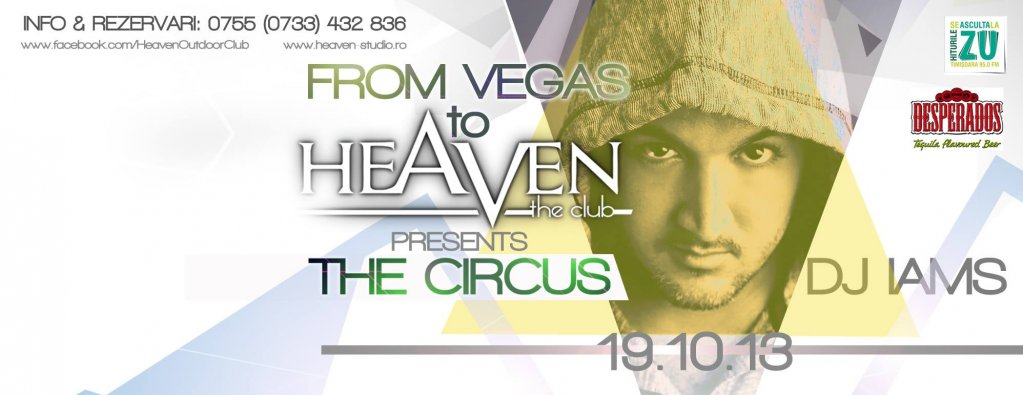 Heaven presents: The Circus feat DJ Iams