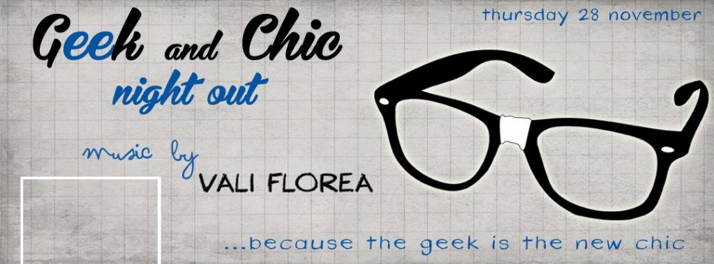 Geek & Chic Night Out!