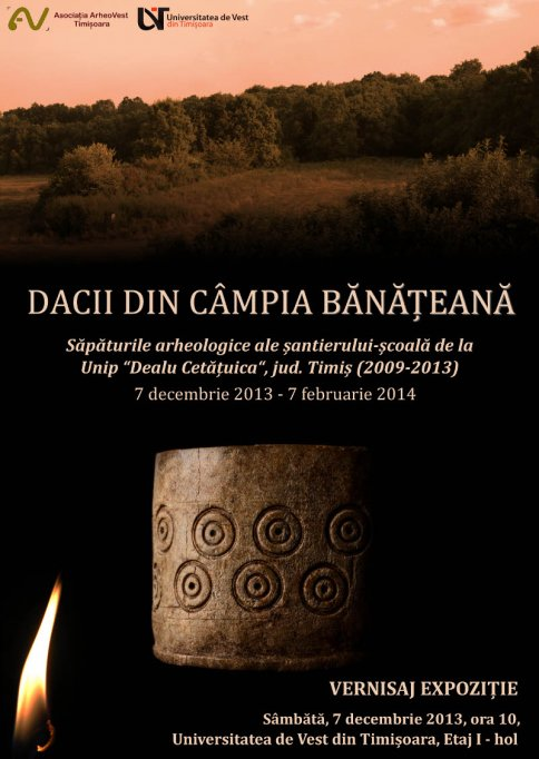 Dacii din Campia Banateana, expozitie organizata de Asociatia Arheovest