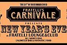 Fratelli's Carnivale- New Year's Eve 2014!