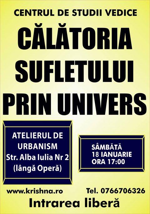 Conferinta publica: Calatoria sufletului prin univers
