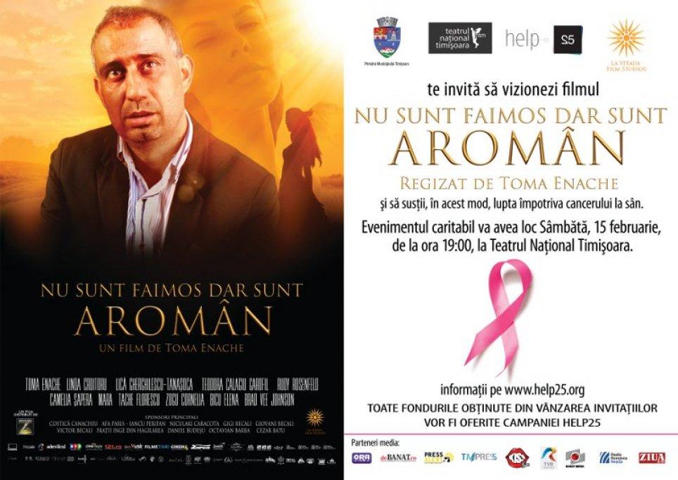 Nu sunt faimos dar sunt aroman @ Proiectie de film in scop umanitar pentru Help25