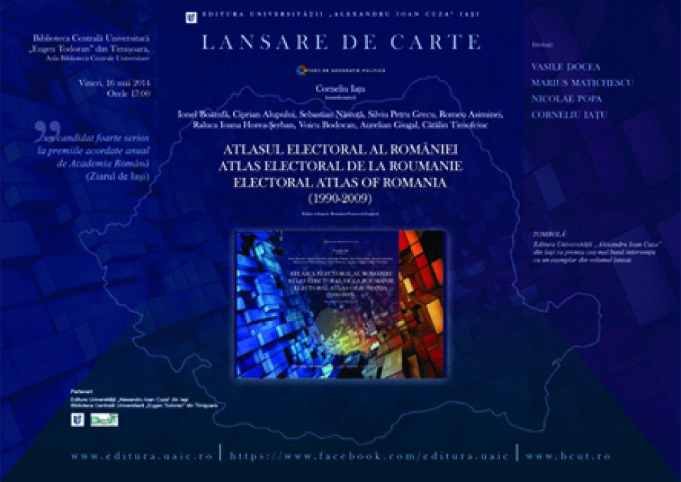 Atlasul electoral al Romaniei 1990-2009, nominalizat la Premiile Galei Bun de Tipar, lansare la Timisoara