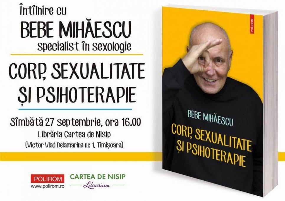 Intalnire cu sexologul Bebe Mihaescu la Timisoara