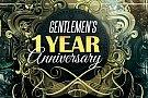 Gentlemen's 1 Year Anniversary
