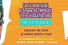 Lansare Grupa lui Ciufulici - Lucia Muntean