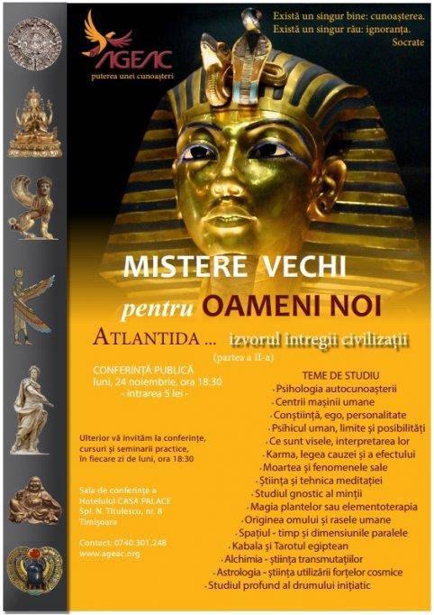 """Conferinta publica """"Mistere vechi pentru oameni noi - Atlantida izvorul intregii civilizatii"""""""