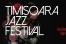 Timisoara Jazz Festival - editia a VII-a