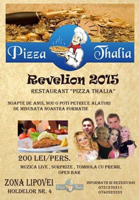 Revelion 2015 la Pizzeria Thalia