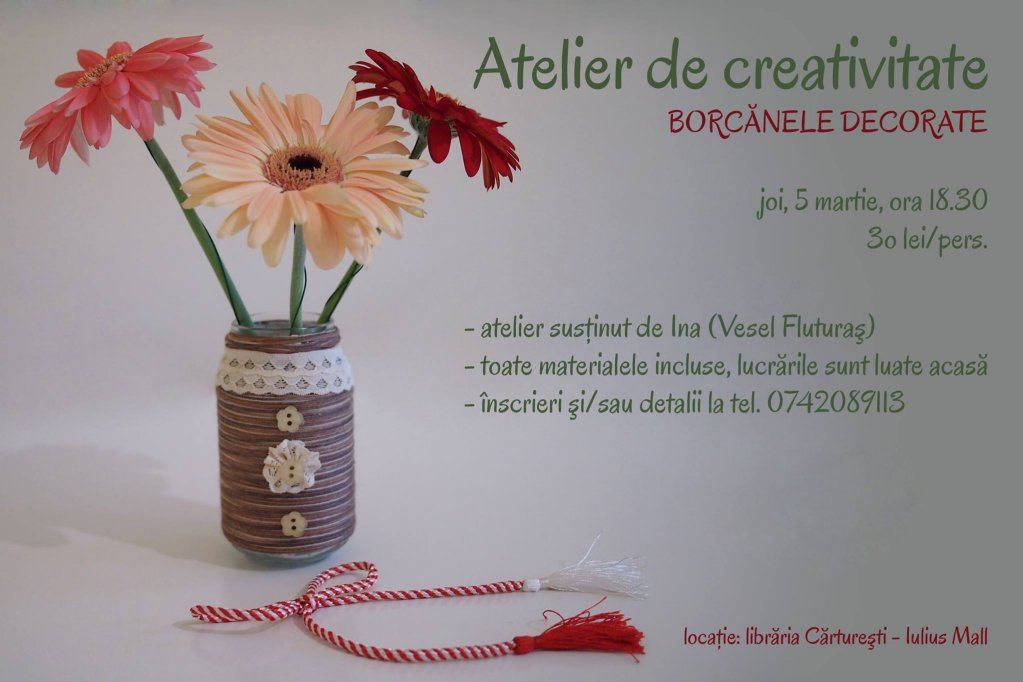 Atelier de creativitate - Borcanele decorate