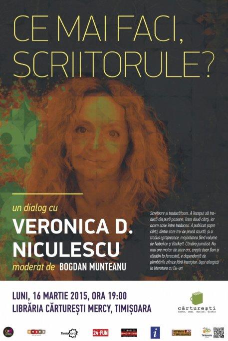 Ce mai faci, scriitorule? Dialog cu Veronica D. Niculescu