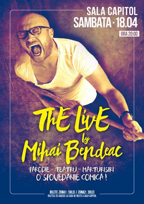 Mihai Bendeac: ThE LivE