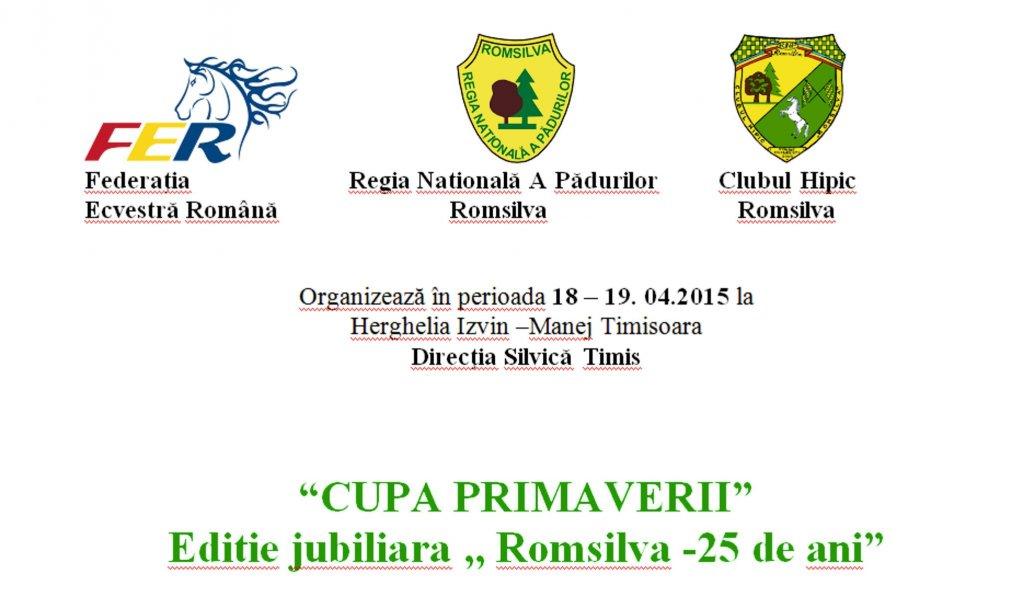 """Cupa Primaverii, Editie jubiliara """"Romsilva – 25 de ani"""""""