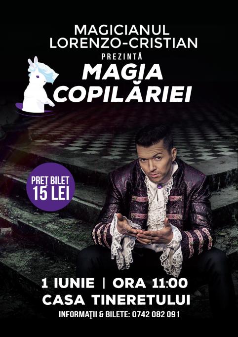 """Redescoperă """"Magia Copilăriei"""" de 1 Iunie cu Lorenzo-Cristian"""