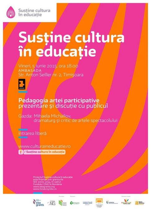 "Intalnirile ""Cultura in educatie"": Pedagogia artei participative"