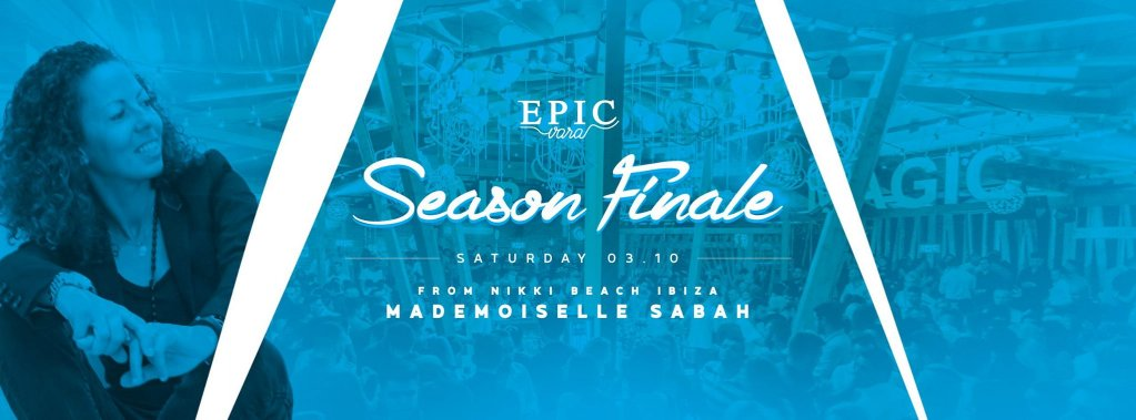 Season Finale @ Epic Vara