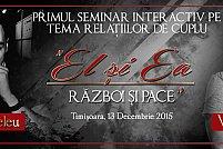 Seminar interactiv pe tema relatiilor de cuplu