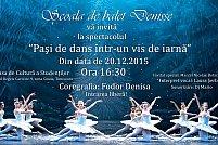 Scoala de balet Denisse - Pași de dans într-un vis de iarnă