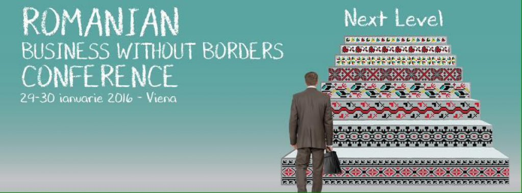 """Conferinta """"Romanian Business without Borders"""""""