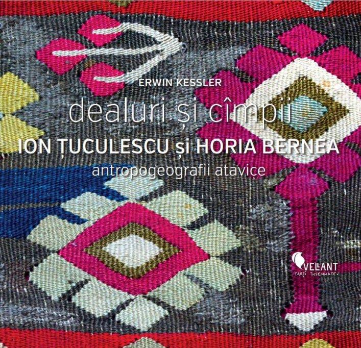 Lansare de carte Erwin Kessler: Dealuri şi câmpii. Ion Ţuculescu şi Horia Bernea