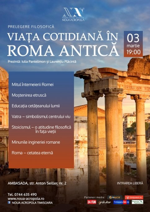 Prelegere filosofică: Viața cotidiană în Roma antică