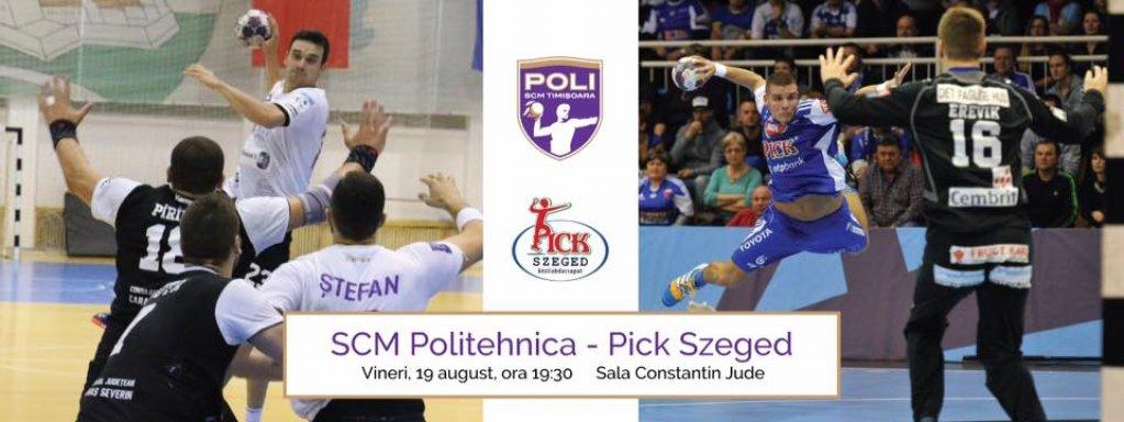 SCM Politehnica - Pick Szeged