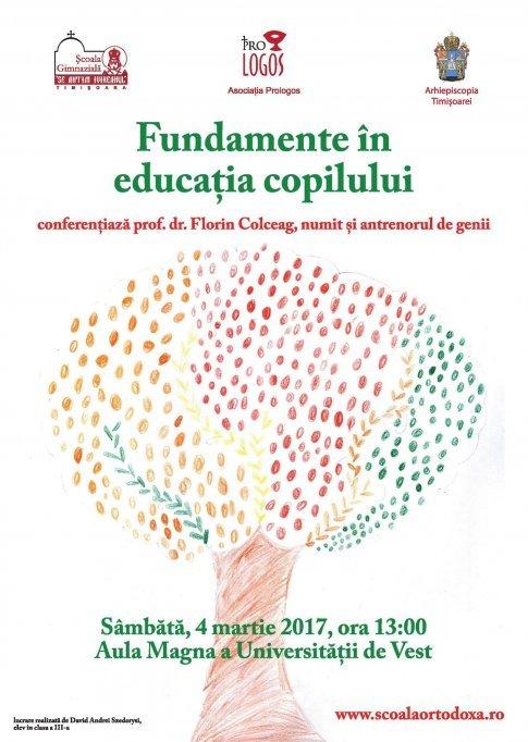 """Conferinta prof. dr. Florin Colceag """"Fundamente in educatia copilului"""""""
