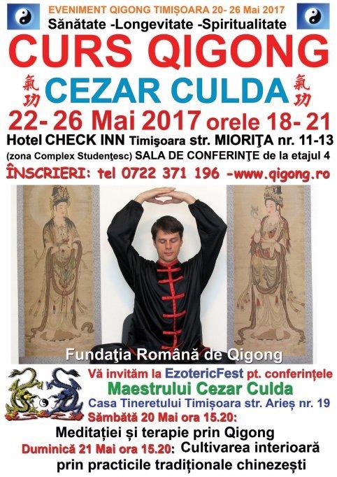 Curs Qigong cu Maestrul Cezar Culda 22–26 Mai 2017 Hotel Check Inn Timisoara