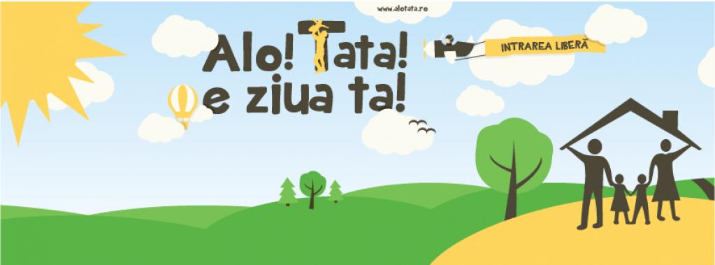 Alo! Tata! - Ziua Tatalui in Timisoara!