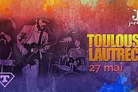 Toulouse Lautrec la Timisoara