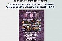 """Prezentarea monografiei """"De la Societatea Sportivă de ieri (1920-1921) la Asociația Sportivă Universitară de azi (2015-2016)"""" – semnată de prof. dr. ing. Nicolae Neguț"""