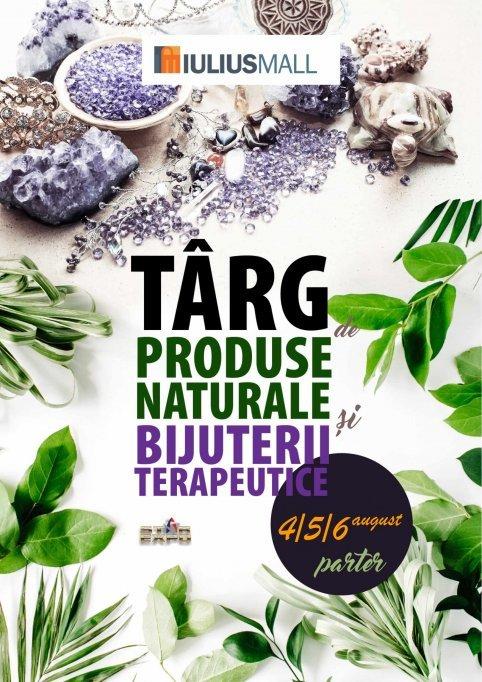 Targ de Produse Naturale si Bijuterii Terapeutice