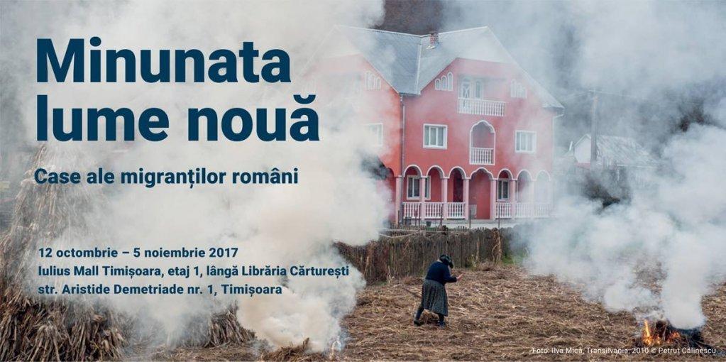 """""""Minunata lume nouă - Case ale migranților români"""": Expoziție și workshop internațional"""