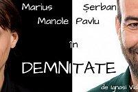 """""""Demnitate"""" cu Marius Manole și Șerban Pavlu"""