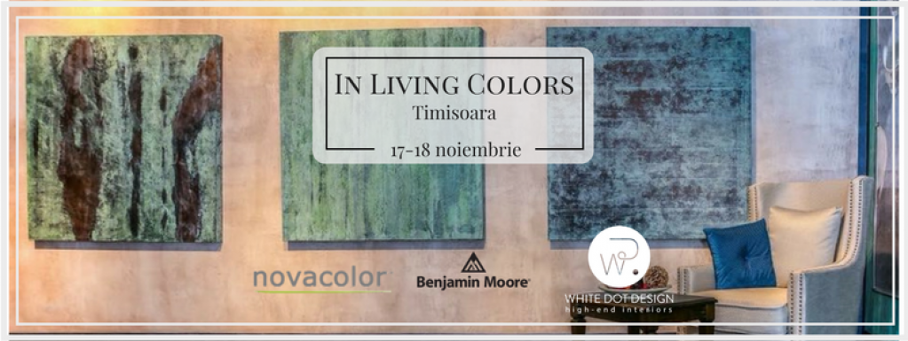 In Living Colors - Un eveniment cu nuanțe intense