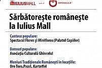 Sarbatoreste romaneste la Iulius Mall
