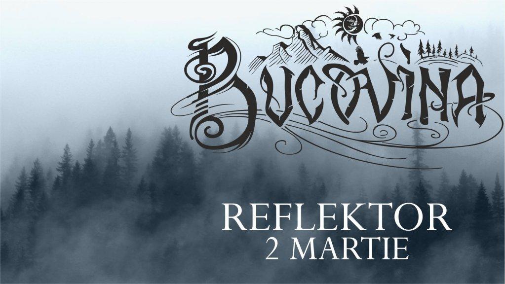 Concert Bucovina @ Reflektor