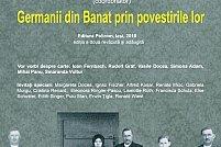 Lansarea volumului Germanii din Banat prin povestirile lor, coordonat de Smaranda Vultur