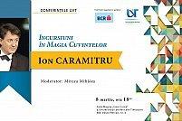 Ion Caramitru - Incursiuni în magia cuvintelor
