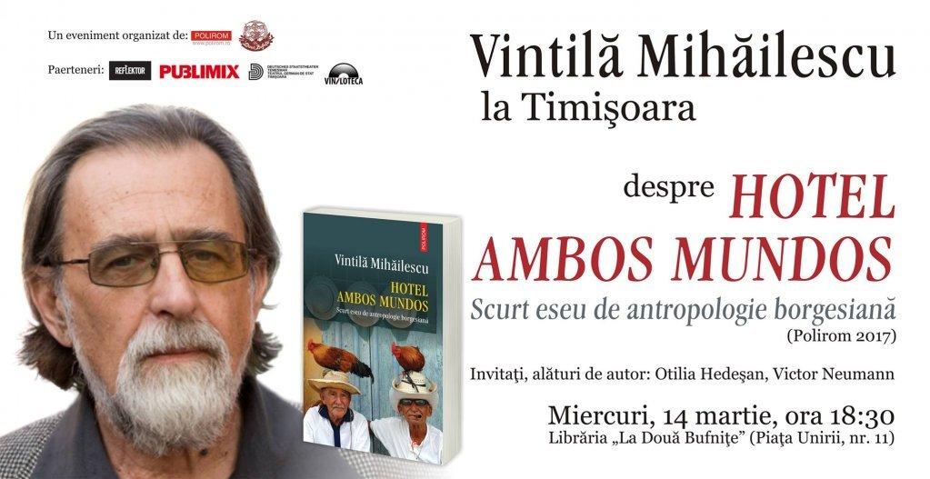Vintila Mihailescu despre Hotel Ambos Mundos