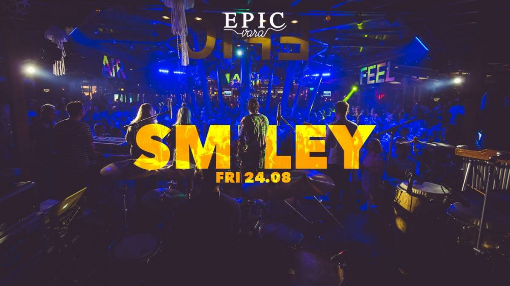Smiley @ Epic Vara