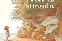 """Lansare de carte: """"Nara și insula"""" de Dan Ungureanu"""