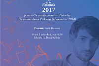Inca un laureat al Premiului Goncourt la Timisoara: F.-H. Deserable (Premiul Goncourt - alegerea Romaniei 2017)
