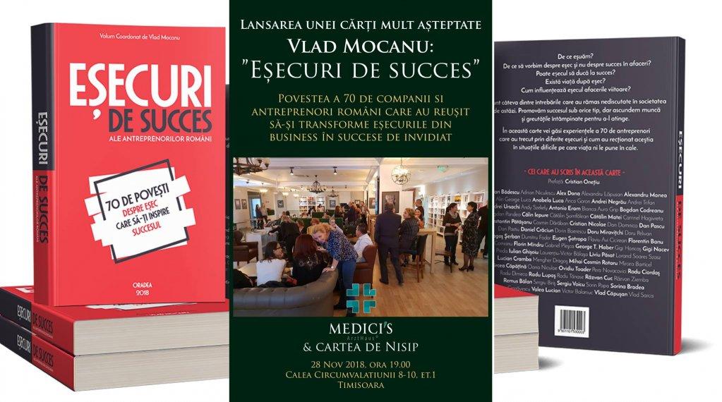 """Lansare de carte: """"Esecuri de Succes"""", de Vlad Mocanu"""