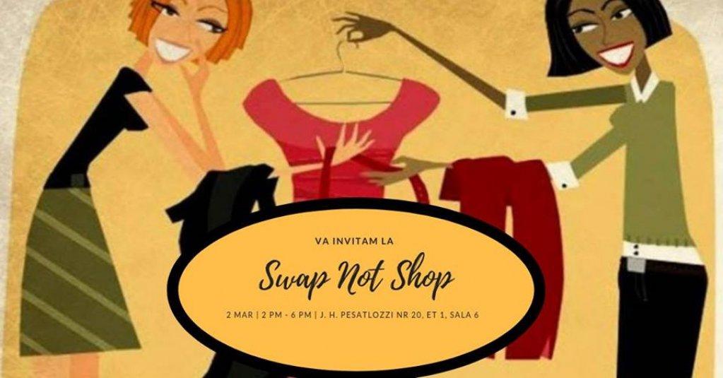 Swap Not Shop - schimb de haine intre fete faine