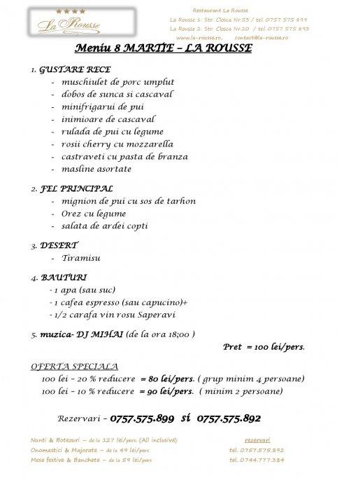 8 Martie by Restaurant La Rousse